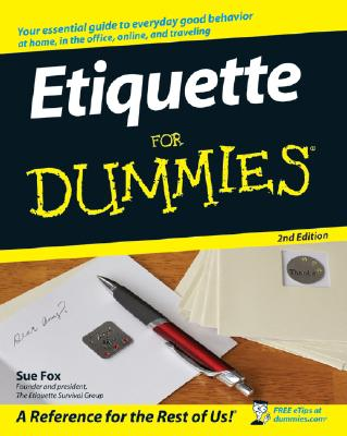 Etiquette for Dummies By Fox, Sue